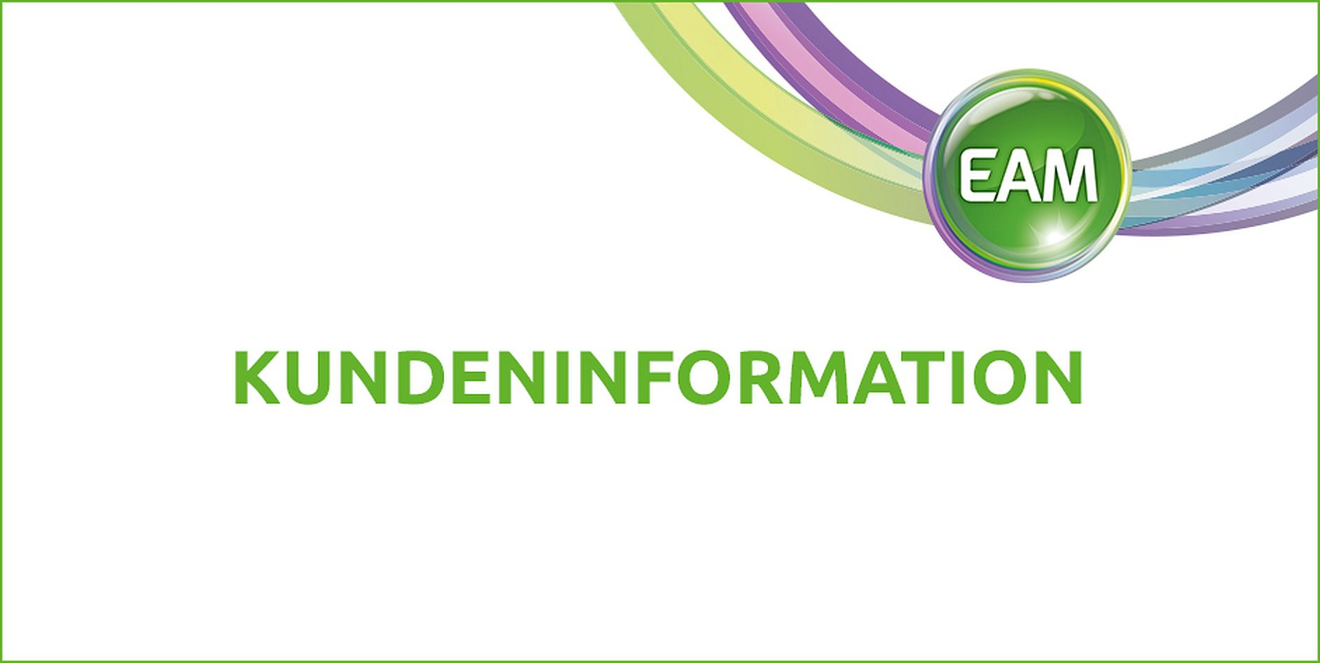 EAM Kundeninformation