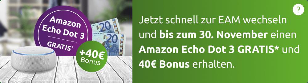 Willkommensbonus plus Echo Dot 3 gratis